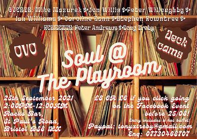 Soul @ The Playroom Alldayer at Racks Bar & Kitchen, St Paul's Rd, Clifton, Bristol BS8 1LX in Bristol