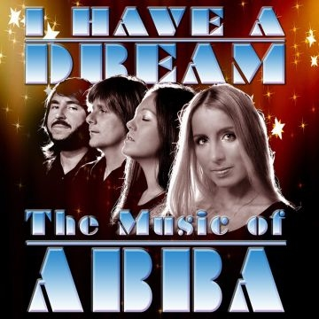 ABBA: I Have a Dream at Redgrave Theatre in Bristol