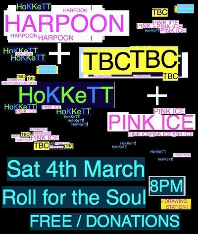 Harpoon // TBC // Hokkett // Pink Ice at Roll For The Soul in Bristol