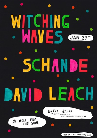 Witching Waves, Schande, David Leach at Roll For The Soul in Bristol