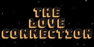 The Love Connection at Roper Theatre in Bristol