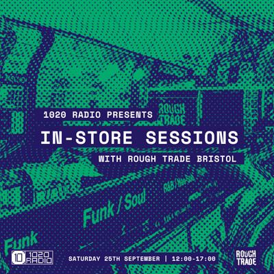 1020 Radio Presents: Rough Trade In-Store Sessions at Rough Trade Bristol in Bristol