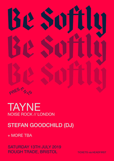Be Softly #2: Tayne, Stefan Goodchld + more at Rough Trade Bristol in Bristol