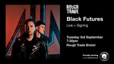 Black Futures at Rough Trade Bristol in Bristol
