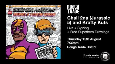 Chali 2na (Jurrasic 5) and Krafty Kuts  at Rough Trade Bristol in Bristol