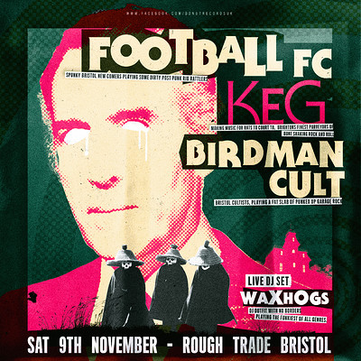 Football FC / KEG / Birdman Cult at Rough Trade Bristol in Bristol