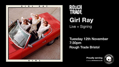 Girl Ray at Rough Trade Bristol in Bristol