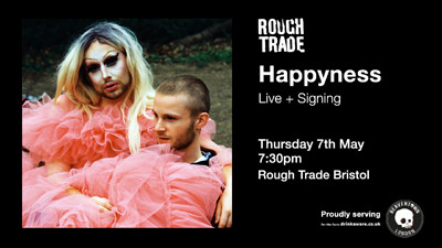 Happyness at Rough Trade Bristol in Bristol