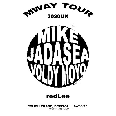Mike/JADASEA/ Voldy Moyo/ redLee  at Rough Trade Bristol in Bristol