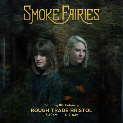 Smoke Fairies & guests at Rough Trade Bristol in Bristol