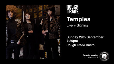 Temples at Rough Trade Bristol in Bristol
