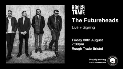 The Futureheads at Rough Trade Bristol in Bristol