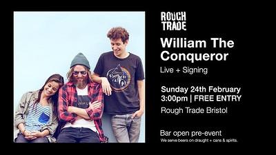 William The Conqueror at Rough Trade Bristol in Bristol