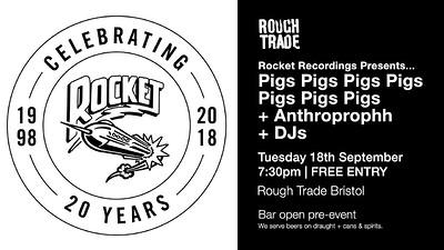 Pigs x7 / Anthroprophh at Rough Trade in Bristol