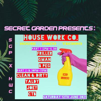Secret garden presents: House work Co at Secret garden presents: in Bristol