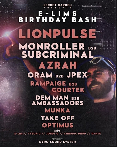 E-LIMS BIRTHDAY BASH ALL DAY PARTY  at Secret garden presents in Bristol