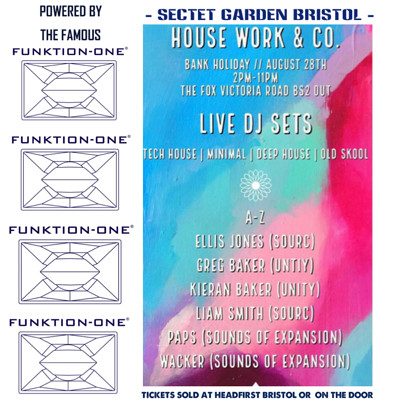 House work co. Bank holiday all day session  at Secret Garden Presents  in Bristol