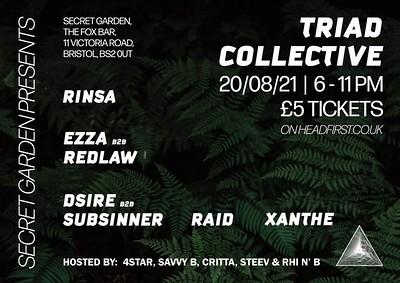 Triad collective take over at Secret Garden Presents  in Bristol