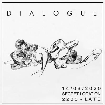 Dialogue  at SECRET LOCATION in Bristol