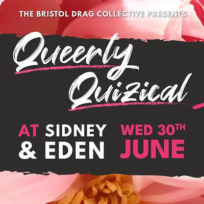 Queerly Quizical at Sidney & Eden in Bristol