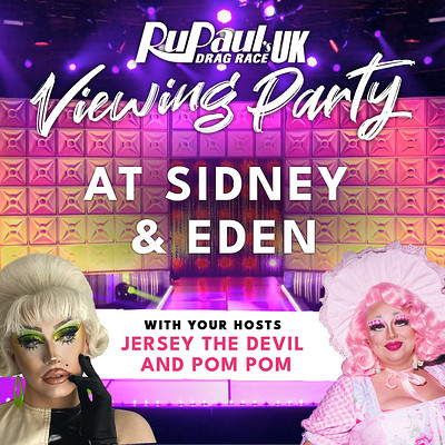 RuPaul's Drag Race UK Episode 2 Viewing Party! at Sidney & Eden in Bristol