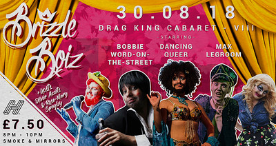 Brizzle Boiz - Drag King Cabaret - VIII! at Smoke and Mirrors in Bristol
