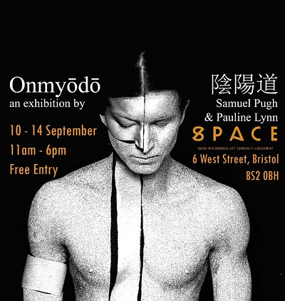 Onmyōdō 陰陽道 - The Way of Yin and Yang at Space  in Bristol