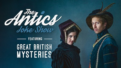 The Antics Joke Show Ft. Great British Mysteries at St. George's Bristol in Bristol