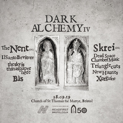 Dark Alchemy IV at St Thomas the Martyr Church  in Bristol