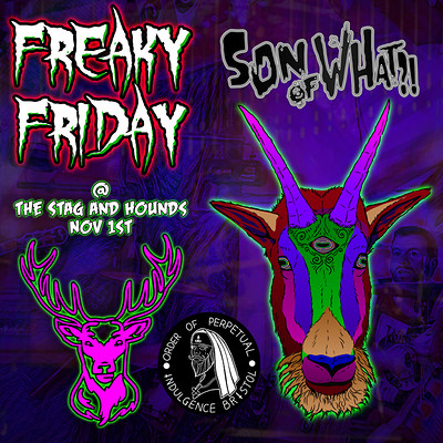 Freaky Friday at Stag And Hounds, The in Bristol