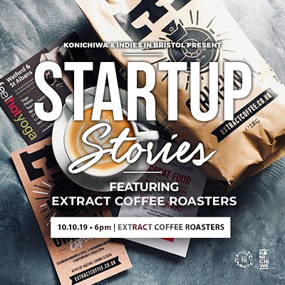 Startup Stories #9: Extract Coffee Roasters at Startup Stories #9: Extract Coffee Roasters in Bristol