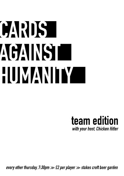 CARDS AGAINST HUMANITY - Team Edition at Stokes Croft Beer Garden in Bristol