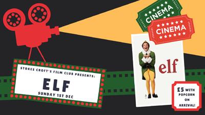 Elf Flim Screening at SCBG at Stokes Croft Beer Garden in Bristol