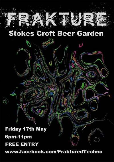 Frakture at Stokes Croft Beer Garden in Bristol