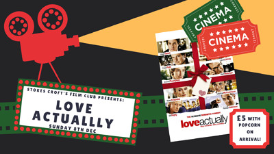 Love Actually Film Screening at Stokes Croft Beer Garden in Bristol