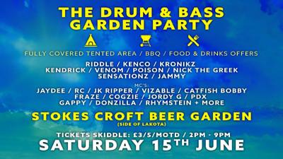 The Drum & Bass Garden Party at Stokes Croft Beer Garden in Bristol