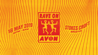 Rave on Avon 2019 : The End of an Era at Stokes Croft in Bristol