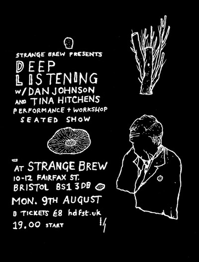 Deep Listening with Dan Johnson & Tina Hitchens at Strange Brew in Bristol