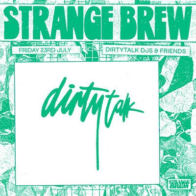 Dirtyalk & Friends at Strange Brew in Bristol
