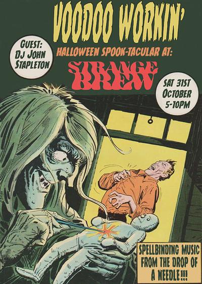Halloween Weekend: Voodoo Workin Spook-tacular!  at Strange Brew in Bristol