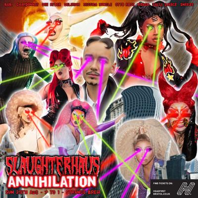 Slaughterhaus: Annihilation at Strange Brew in Bristol