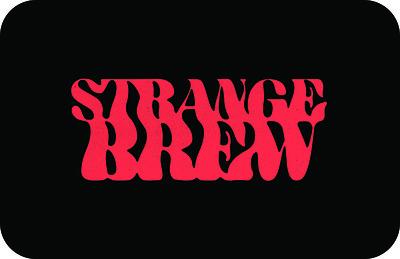 Strange Brew bar nights - Saturday 17th October at Strange Brew in Bristol