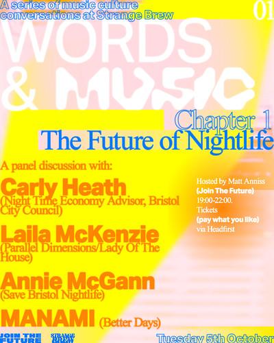 Words & Music: THE FUTURE OF NIGHTLIFE talk at Strange Brew in Bristol