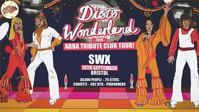 Disco Wonderland: Bristol (ABBA Tribute Night) at SWX in Bristol