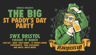 St Patrick's Day 2020 • Bristol [SWX] at SWX in Bristol