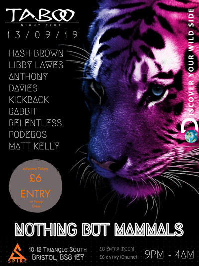 SPIRE presents: Nothing But Mammals @ Taboo at Taboo Nightclub in Bristol