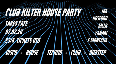 Club Kilter House Party  at Take Five Cafe in Bristol