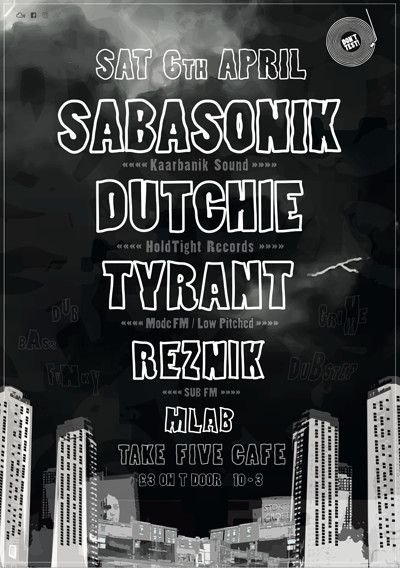 Don't Test! Sabasonik, Dutchie & Tyrant at Take Five Cafe in Bristol