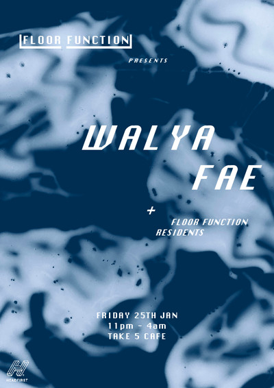 Floor Function: FAE & Walya at Take Five Cafe in Bristol