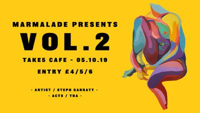 Marmalade Presents: Vol. 2 at Take Five Cafe in Bristol